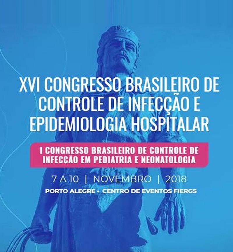 XVI Congresso Brasileiro de Controle de Infecção e Epidemiologia Hospitalar